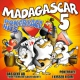 Madagascar 5 Pokerface Hits
