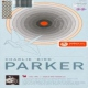 Parker, Charlie Au Privave / In the..