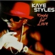 Styles, Kaye Ready For Love