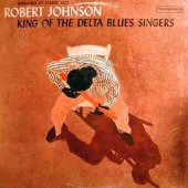 King Of The Delta Blues Singers Vol.1 / 180gr. /incl. Insert -hq-