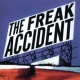 Freak Accident Freak Accident