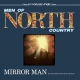 Men Of North Country 7-Mirror Man [12in]