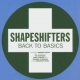 Shapeshifters Back To Basics -7tr-