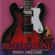 Red Diamond Indo Dreams
