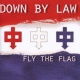 Down By Law CD Fly the Flag