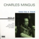 Mingus, Charles Take the a Train