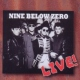 Nine Below Zero Live In Europe 1992