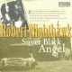 Nighthawk, Robert Sweet Black Angel