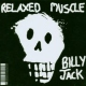Relaxed Muscle Billy Jack
