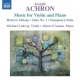 Achron, J. Music For Violin & Piano