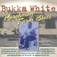 White, Bukka Parchman Farm Blues