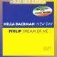 Backman, Nilla / Philip New Day/Dream of Me -4tr-