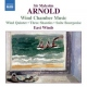 Arnold, M. Wind Chamber Music