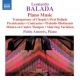 Balada, L. Piano Music