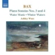 Bax, A. Piano Music Vol.2
