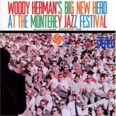 Woody Herman´s Big New Herd At The Monterey Jazz Festival
