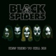 Black Spiders Kiss Tried To Kill Me-Ep-