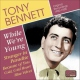 Bennett, Tony While We�re Young
