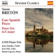 Breton 4 Spanish Pieces/Piano Tr