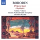 Borodin, A. Prince Igor -Highlights-