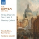 Bowen, Y. String Quartets No.2 & 3