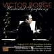 Borge, Victor Unstarted Symphony