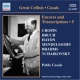 Casals, Pablo Encores & Transcriptions