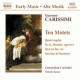Carissimi, G. Sacred Music:Ten Motets