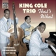 Cole, Nat King -trio- That´s What