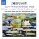 Debussy, C. Early Works For Piano Due