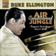 Ellington, Duke Air Conditioned Jungle