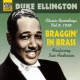 Ellington, Duke Braggin´ In Brass