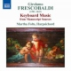 Frescobaldi, G. Keyboard Music