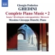 Ghedini, G.f. Complete Piano Music Vol.
