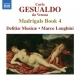 Gesualdo, C. Madrigals Book 4