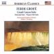 Grofe, F. Grand Canyon Suite