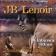 Lenoir, J.b. Alabama Blues