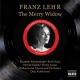 Lehar, F Merry Widow