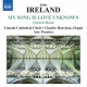 Ireland, J. My Songs is Love Unknown