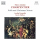 Charpentier, M.a. Noels & Christmas Motets