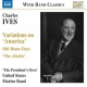 Ives, C. Variations On America
