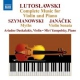 Lutoslawski, Witold Complete Music For..