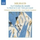 Milhaud, D. Creation Du Monde/Boeuf