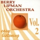 Lipman Orchestra, Berry Easy Listening 2