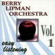 Lipman Orchestra, Berry Easy Listening Vol.1