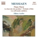 Messiaen, Oliver Piano Music Vol.4