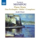 Mompou, F. Piano Music:Don Perlimpli