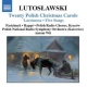 Lutoslawski, Witold Polish Christmas Songs