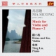 Ma Sicong Violin & Piano Works