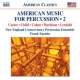 New England Conservatory CD American Music For Percus